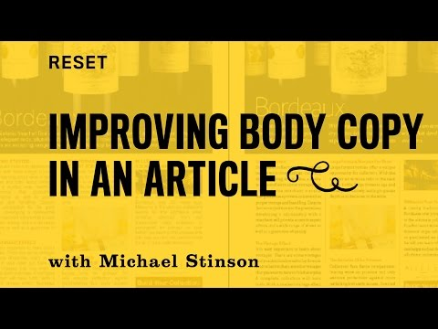 RESET: Typesetting to improve the readability of body copy of a magazine article.