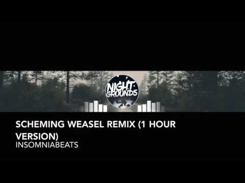 Scheming Weasel Remix (1 Hour Version) - Insomniabeats