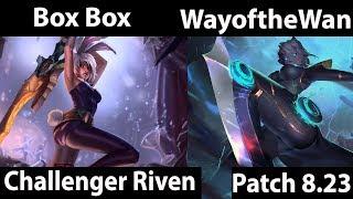 [ Box Box ] Riven vs Camille [ WayoftheWanderer ] Top -  Box Box Riven 8 23