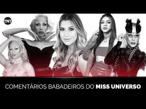 MISS UNIVERSO NA TNT   COM COMENTÁRIOS