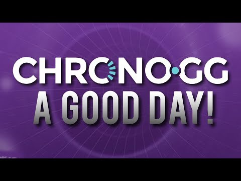 Chrono: A Good Day
