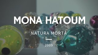 Mona Hatoum | September 26 - November 22, 2009