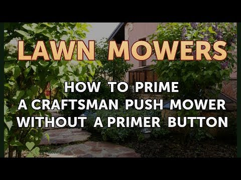 How To Prime A Craftsman Push Mower Without Primer On