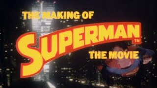 Richard Donner | Superman The Movie (1978) | Making Of