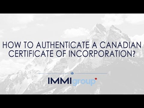How to authenticate a Canadian certificate of incorporation?