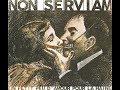 watch he video of Non Serviam -  Un petit peu d'amour pour la haine (Full Album)