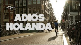 Adiós Holanda! Países Bajos #14