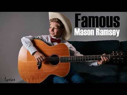 Mason Ramsey - Famous [Full HD] lyrics