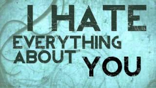 I Hate Everything About You - Three Days Grace (lyric video)