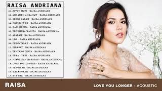 Raisa Andriana - Kumpulan Lagu Terbaik Raisa - FULL ALBUM 2018