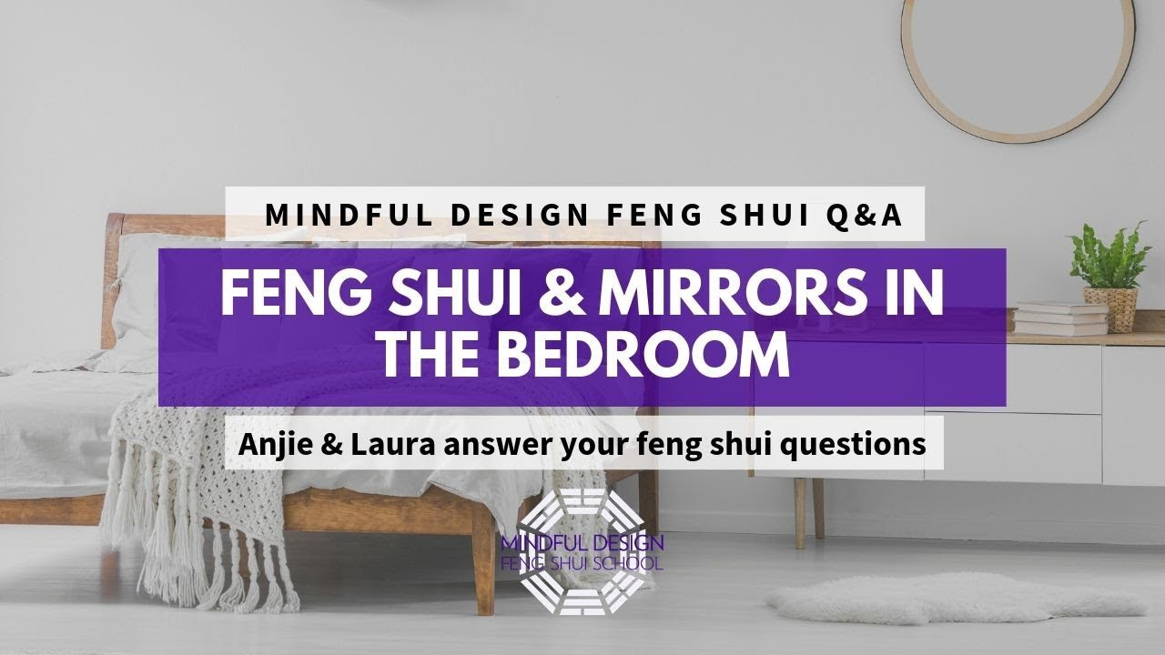Feng Shui & Mirrors in the Bedroom