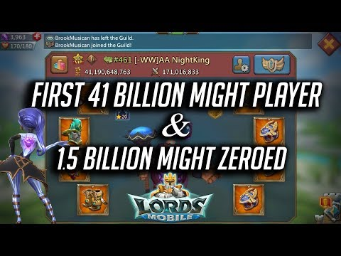 First 41 Billion Might & Big ZERO - Lords Mobile