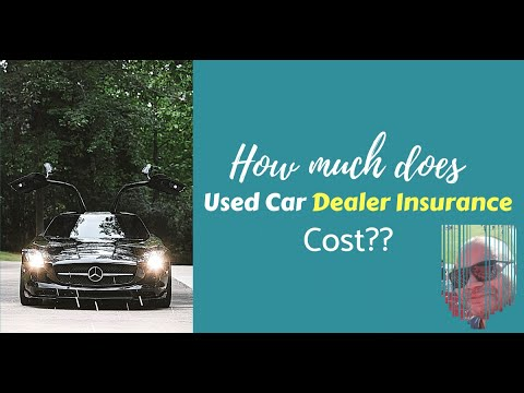 Used Car Dealer Insurance - what should this cost in 2019-2020?