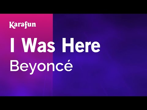 Karaoke I Was Here - Beyoncé *