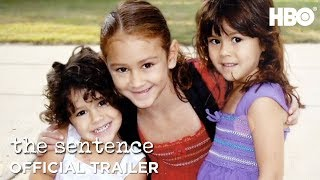 The Sentence (2018) | Official Trailer | HBO