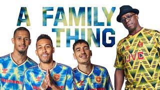 Bellerín , Saliba, Aubameyang x Ian Wright | A Family Thing | Episode 2