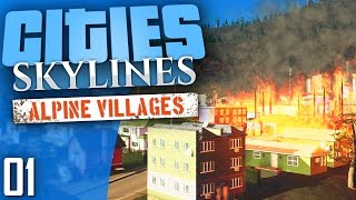 Cities: Skylines Natural Disasters | Alpine Villages | Part 1