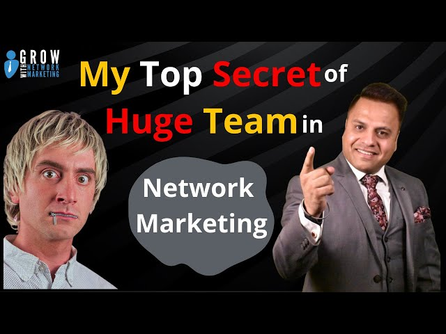 My Top Secret of Huge Team in Network Marketing | Jatin Arora |