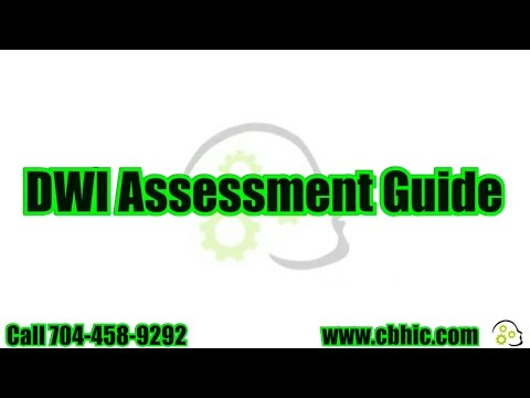 North Carolina DWI Assessment- Behavioral Health Intervention Center