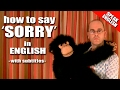 How do I say sorry in English? How to say 'sorry' - Learn English with Duncan