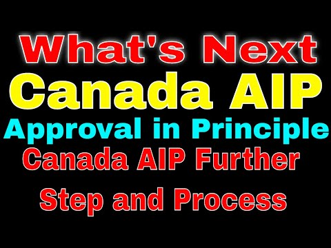 What Next - Canada Visa Principle Approval | Canada 2 Stage Approval Process | Canada Study Visa AIP