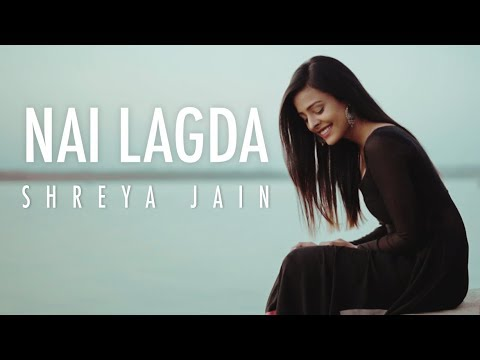 Nai Lagda | Notebook | Female Cover | Shreya Jain | Fotilo Feller | Vivart