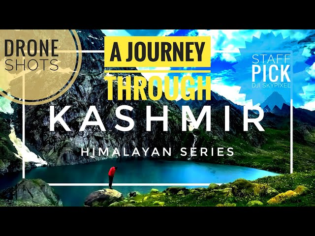 Kashmir Tourism Video | Aerial | Great Lakes Trek | Gurez valley | Incredible India | Places to see
