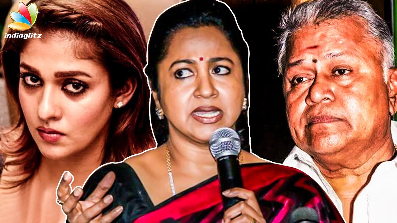 This is Not Good : Radikaa's Immediate Response to Radha Ravi's Comments on Nayanthara