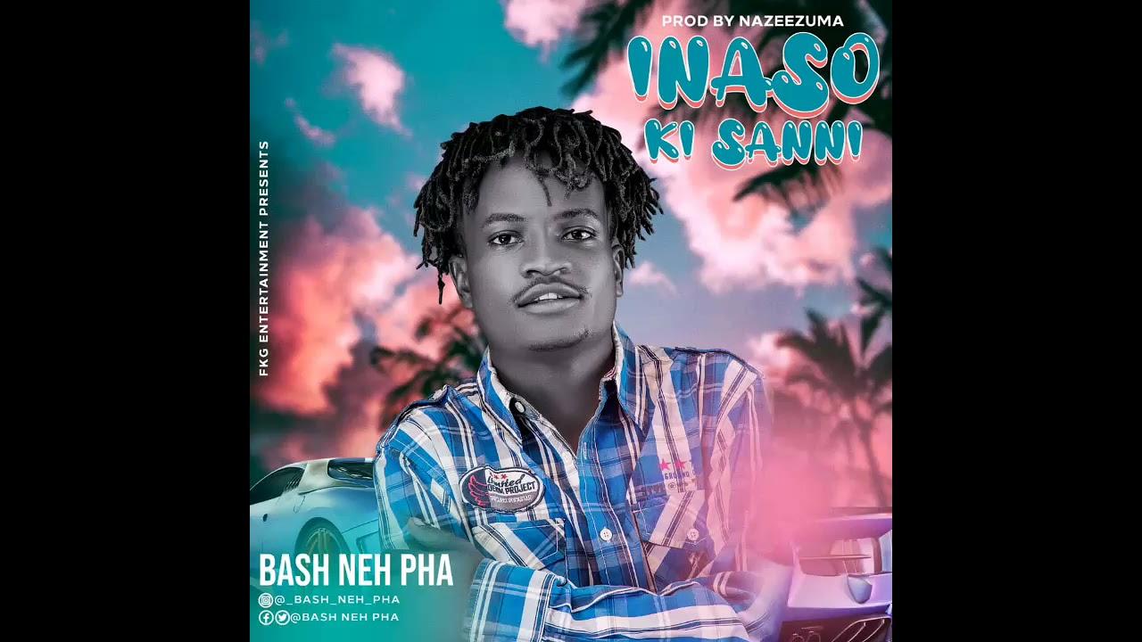 Download Bash Neh Pha - InaSo Ki Sanni (Official Audio)