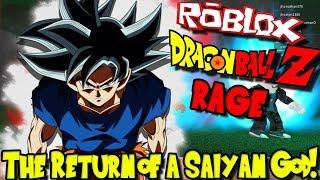 THE RETURN OF A SAIYAN GOD Roblox Dragon Ball Z RAGE