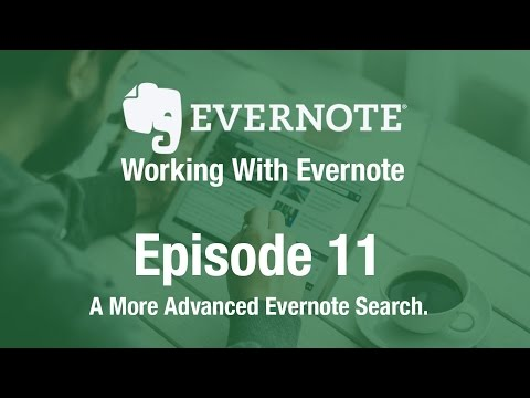 Working With Evernote | Ep 11 | More Advanced Searches