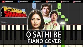 """Presenting """"o sathi re """" piano bollywood hindi popular songs video tutorial,lessons and chords from the movie """"muqaddar ka sikandar"""" sung by kishore kumar...."""