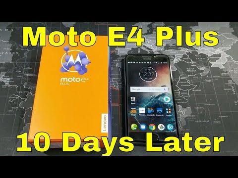 Moto E4 Plus  - 10 Days Later - Still a Beast!