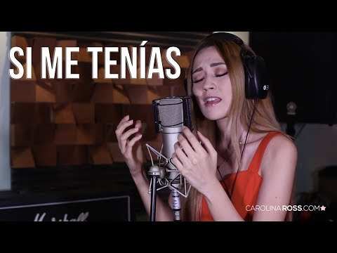 Si me tenías - Gian Marco (Carolina Ross cover)