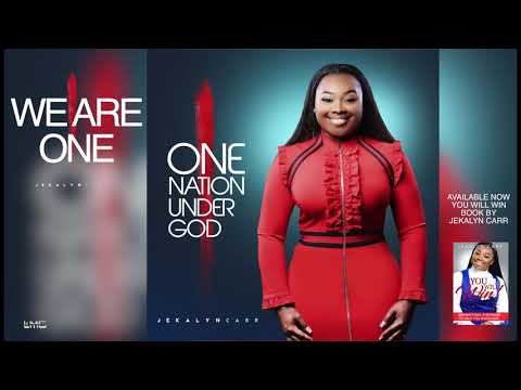 Jekalyn Carr - WE ARE ONE