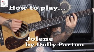 How to play Jolene (Dolly Parton) with and without capo on guitar - Jen Trani