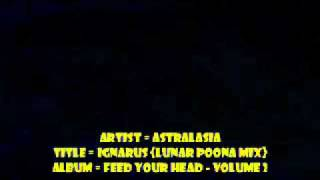 Astralasia - Ignarus (Lunar Poona Mix) - Feed Your Head Volume 2