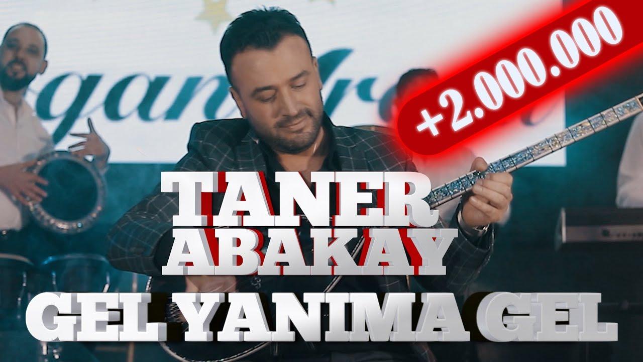 Taner Abakay -  Gel Yanıma gel (Official Video) 2020 Oyun Havası