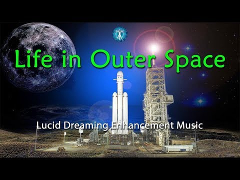 "FALCON HEAVY ROCKET LAUNCH MUSIC  ""Life in Outer Space "" Lucid Dreaming Enhancement Music"