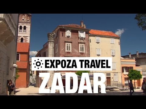 Zadar (Croatia) Vacation Travel Video Guide