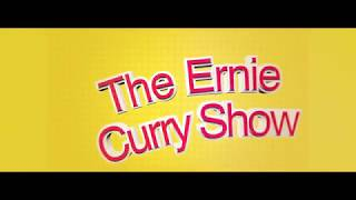The Ernie Curry Show