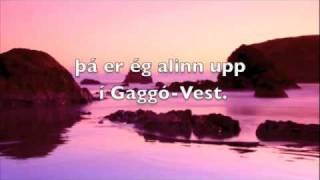 Gaggó-Vest - Eiríkur Hauksson (með texta)