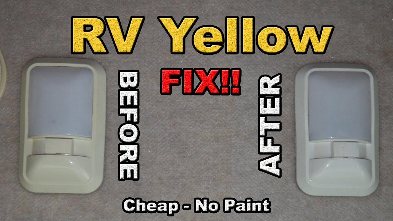 Yellow RV plastics back to WHITE how to FIX no paint!