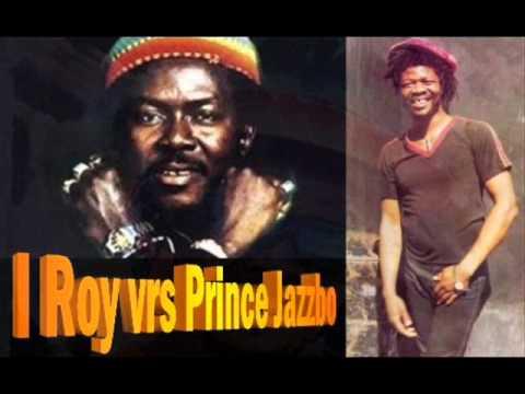 I Roy vrs Prince Jazzbo ♬ Step Forward Youth (1975)