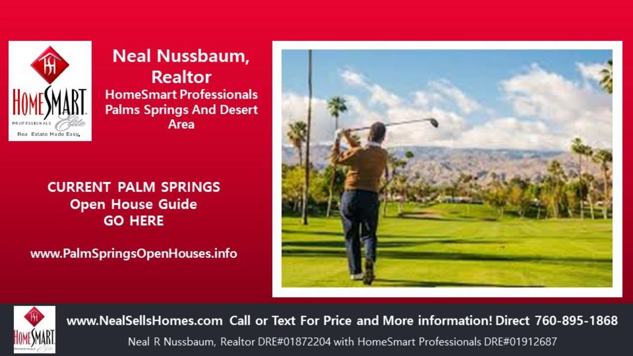 Palm Springs Open Houses | Open Houses Today In Palm Springs CA