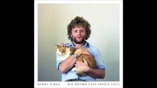 Benny Sings - Big Brown Eyes (Radio Edit)