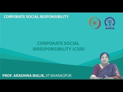 Lecture 56   Corporate Social Irresponsibility CSiR mod08lec56