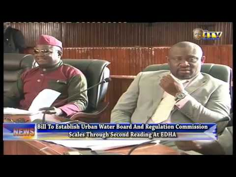 Bill To Establish Urban Water Board And Regulatory Commission Scales Through Second Reading At EDHA