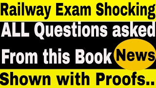 RRB NTPC Railway Exam SHOCKING News | All questions asked in EXAM are From This BOOK | With Proofs