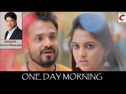 Raja Loves Radhe - One Day Morning | Video Song | Vijay Raghavendra, Radhika Preeti | Vijay Prakash